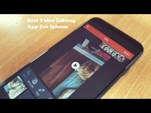 Best Video Editing App For Iphone 7 / Iphone 7 Plus