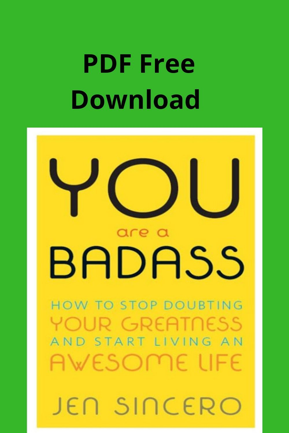 You Are A Badass How To Stop Doubting Your Greatness And Start Living An Awesome Life Free Download In 2020 Self Help Book Inspirational Story Self Help