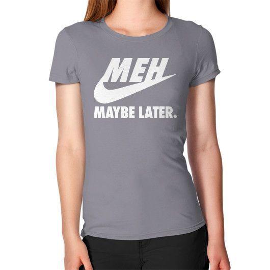 Just Don't Women's T-Shirt