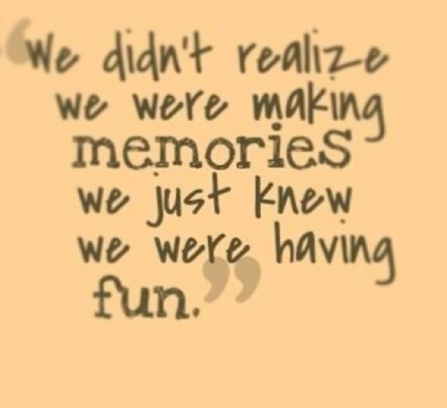Spending Time With Family Quotes Spending Time With Family And Friends Memories Quotes Friends Quotes Summer Memories Quotes