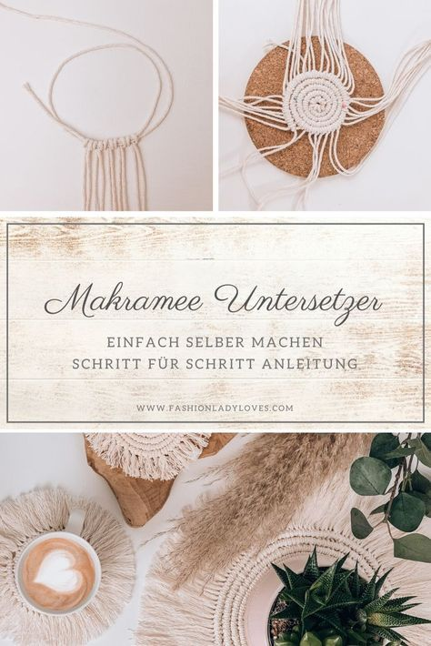 Photo of DIY: Makramee Untersetzer selber machen – Fashionladyloves