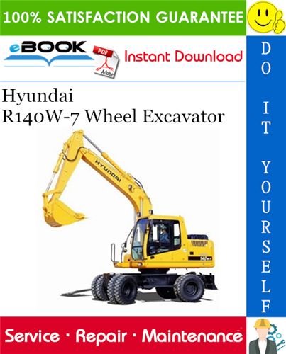 Hyundai R140w 7 Wheel Excavator Service Repair Manual Excavator Repair Manuals Hyundai
