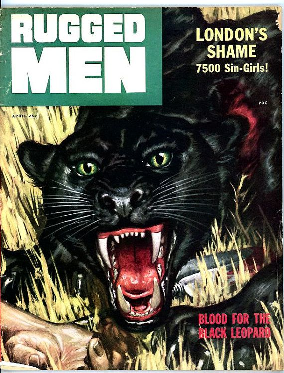 Rugged Men Magazine 1956 Black Leopard Cover London S Shame 7500 Sin Corpses Cobra Hydroplanes Jewels Mountain Gold Get Rich