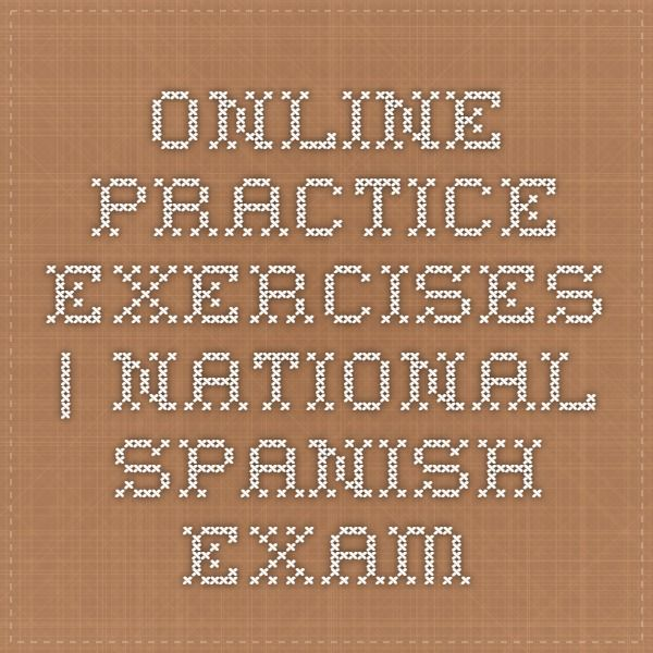 Online Practice Exercises National Spanish Exam Teaching