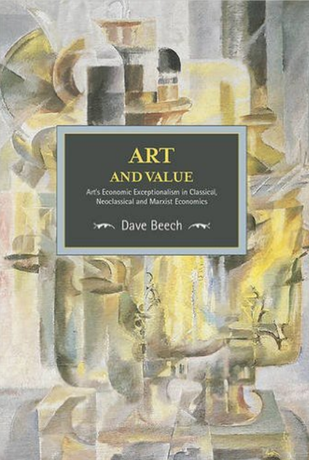 em>Art and Value</em> by Dave Beech  Courtesy Hatchett  | books to