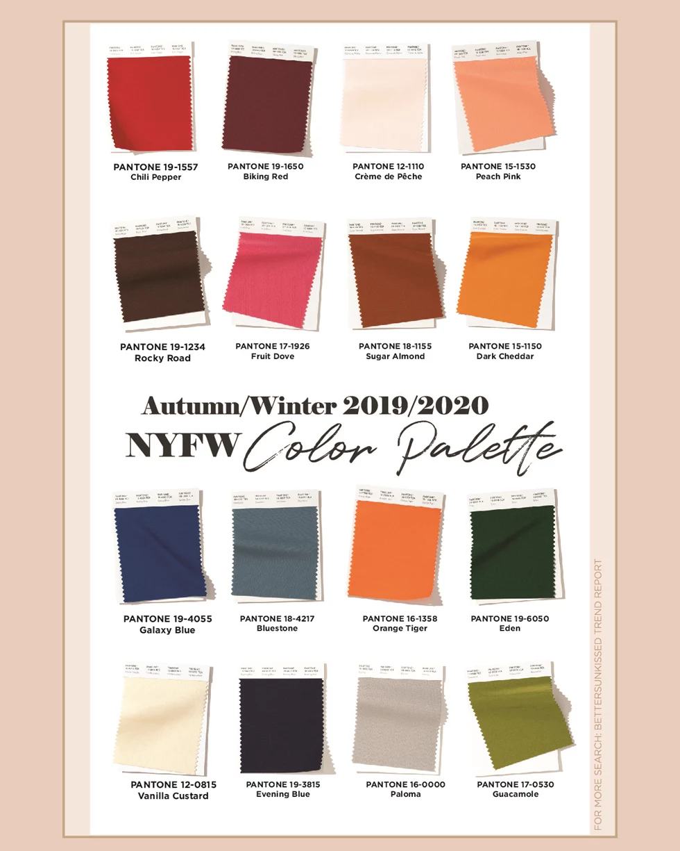 Trending Autumn Winter 2019 2020 Ny Fashion Week Color Palette Bettersunkissed Color Trends Fashion Fall Fashion Colors Fall Color Trend