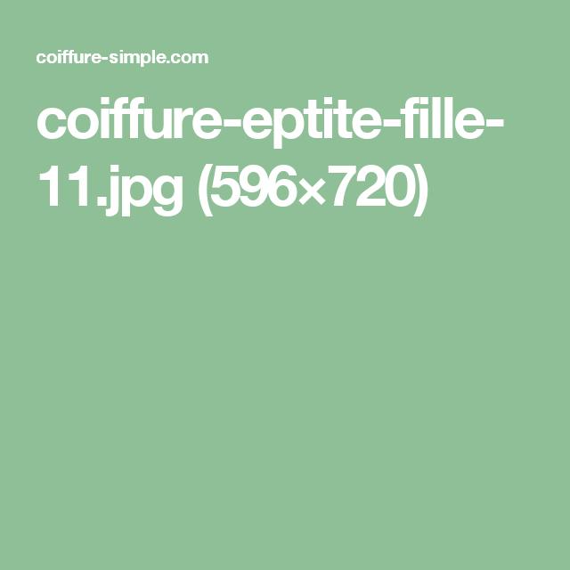 Coiffure Eptite Fille 11 Jpg 596 720 Coiffure Pinterest
