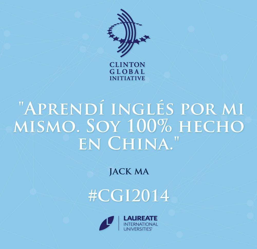 Si deseas algo, que los límites no te detengan para conseguirlo. A Jack Ma no lo detuvieron. #CGI2014 #Laureate #Frases