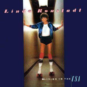 Linda Ronstadt Living In The U S A Music 1978 Linda