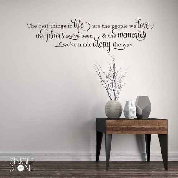 best things in life wall decal - vinyl wall words custom home decor