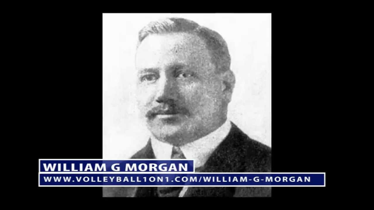 William G Morgan The Inventor Of Volleyball Volleyball Williams Sports