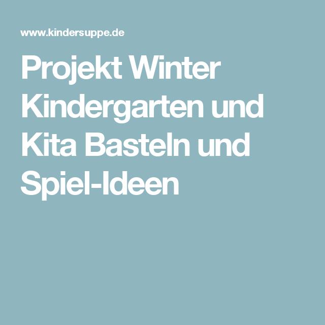 projekt winter kindergarten und kita basteln und spiel ideen krippe pinterest. Black Bedroom Furniture Sets. Home Design Ideas