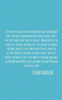 Image result for dear evan hansen quotes  7c593c28c430