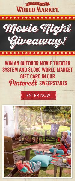 Enter For A Chance To Win A Backyard Movie Theater System And A $1,000  World Market