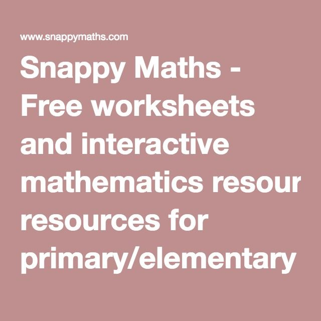 Snappy Maths Free Worksheets And Interactive Mathematics Resources