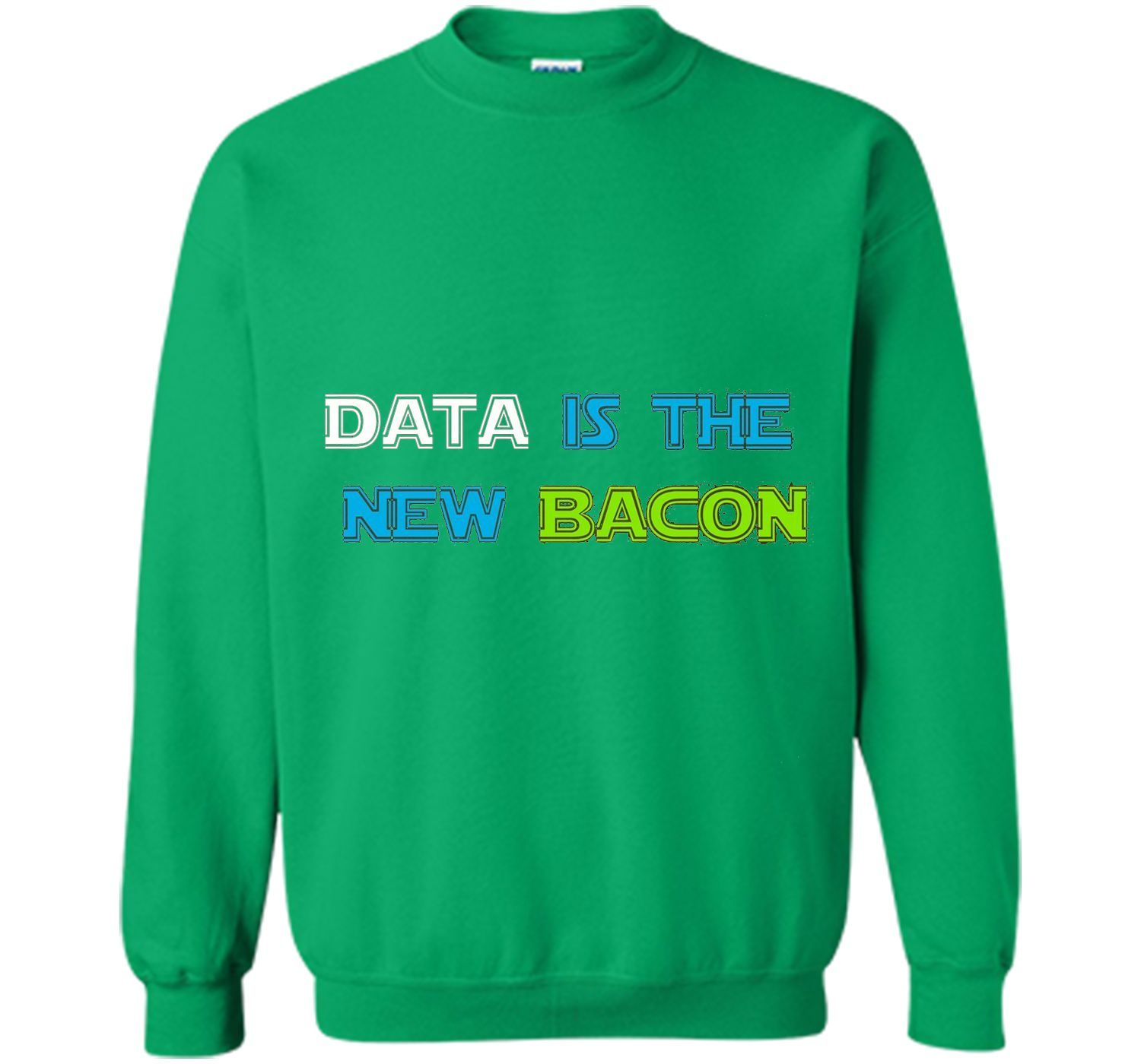 Data is the New Bacon T-Shirt for Analysts, Scientists t-shirt