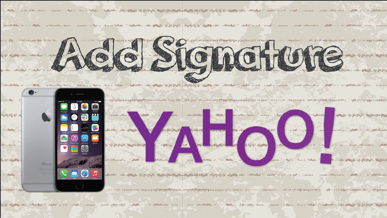 How To Add Signature In Yahoo Mail Mobile App Android Iphone Mobile App Android Mobile App App