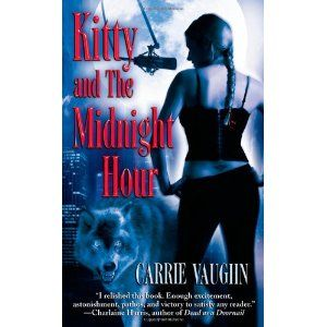 A Werewolf Named Kitty And The Midnight Hour Norville EBook Carrie Vaughn Books