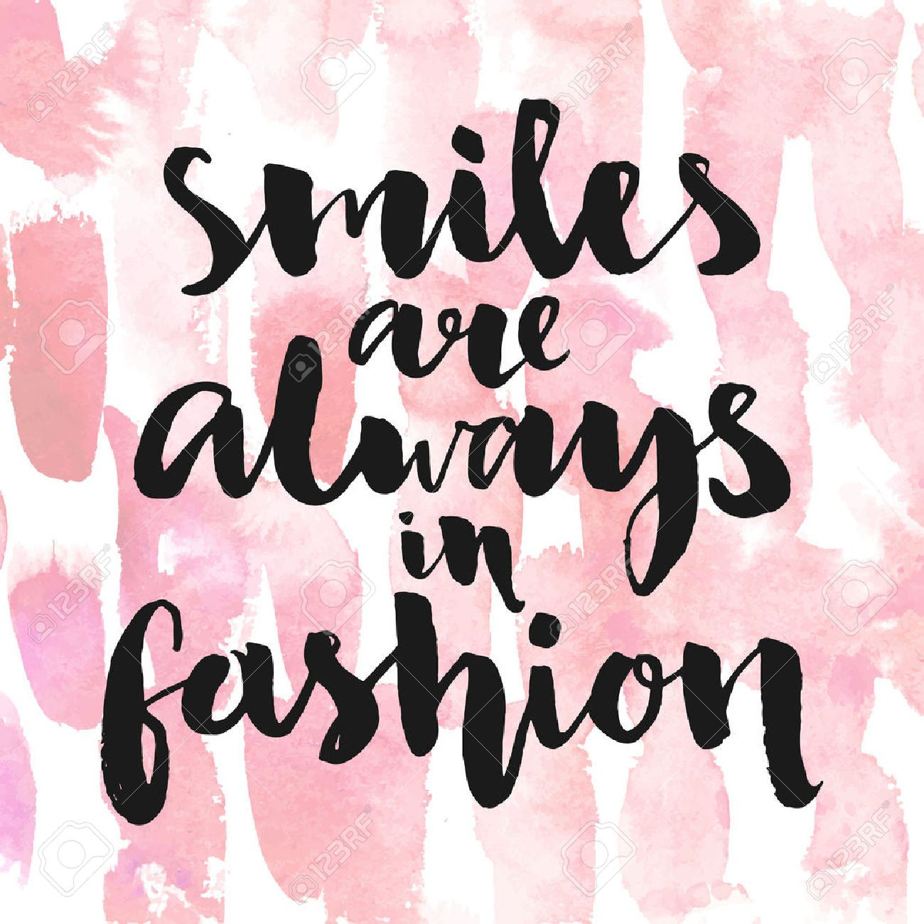 Smiles are always in fashion inspirational quote handwritten inspirational quote handwritten with black ink and brush custom lettering for posters t shirts and cards vector calligraphy on pink watercolor strokes magicingreecefo Choice Image