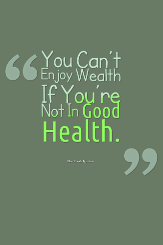 Health Quotes And Slogans Wellness Illness Health Fitness Mesmerizing Illness Quotes And Sayings