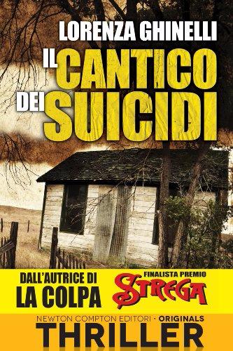 Il cantico dei suicidi - Lorenza Ghinelli