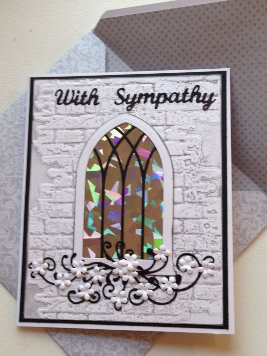 Sympathy Card Made With Gothic Window Dies Holographic Paper And