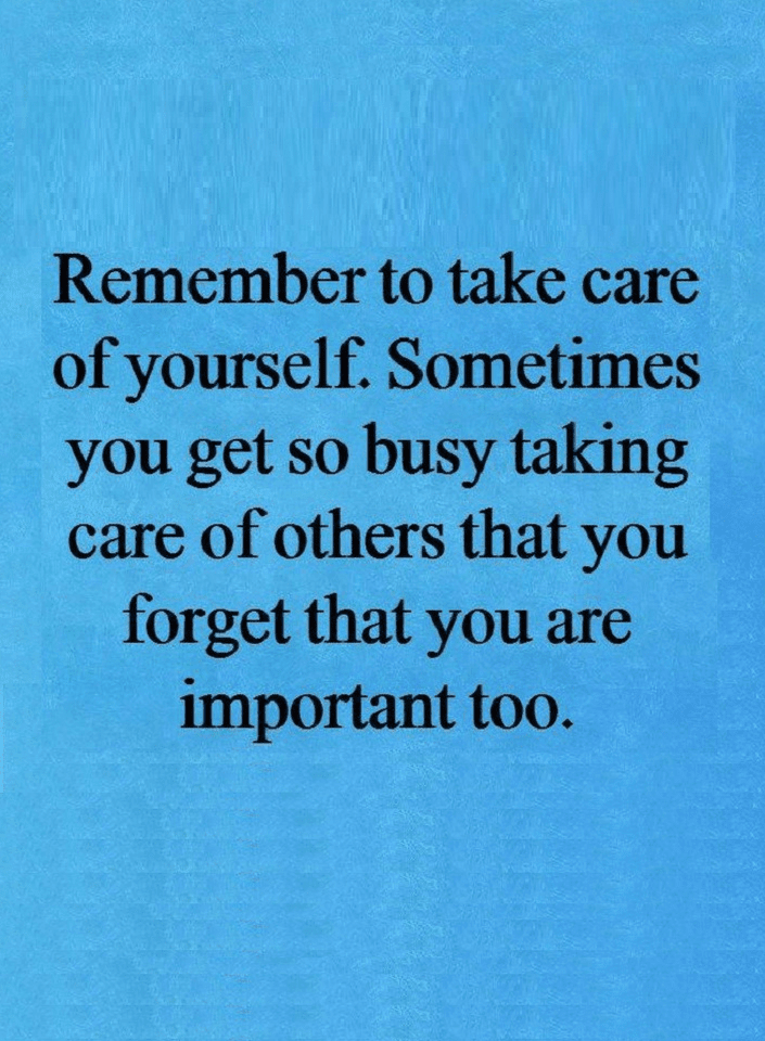 Quotes There Is A Misperception Of Taking Care Of Others No Matter What The Truth Is You Can Only Tak Thinking Of You Quotes Be Yourself Quotes Words Quotes