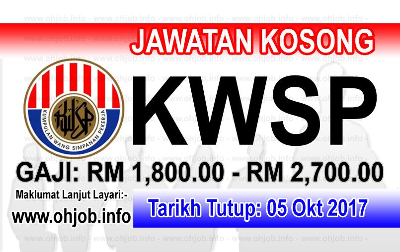 Jawatan Kosong KWSP Kumpulan Wang Simpanan Pekerja (05