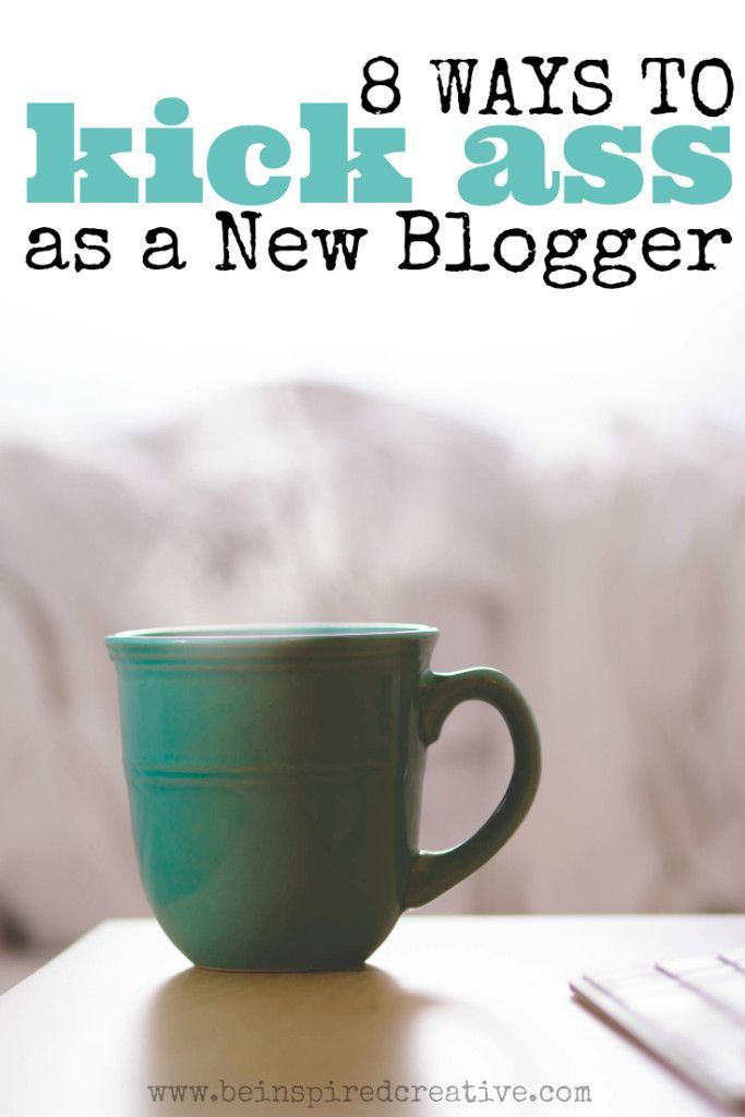 New bloggers, future bloggers and bloggers in training need to read this list of my 8 Ways to Kick Ass as a New Blogger in this comprehensive tip list to unleash your blogging potential at Be Inspired Creative.