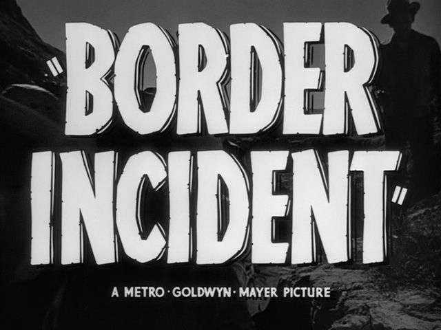 Download Border Incident Full-Movie Free