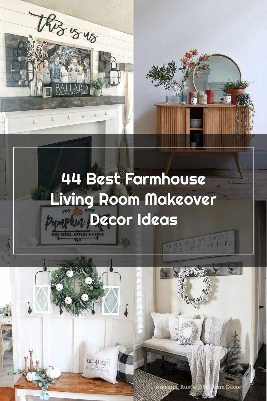 Home Decor 44 Best Farmhouse Living Room Makeover Decor Ideas Farm House Living Room Living Room Makeover Home Decor Living room makeovers ideas