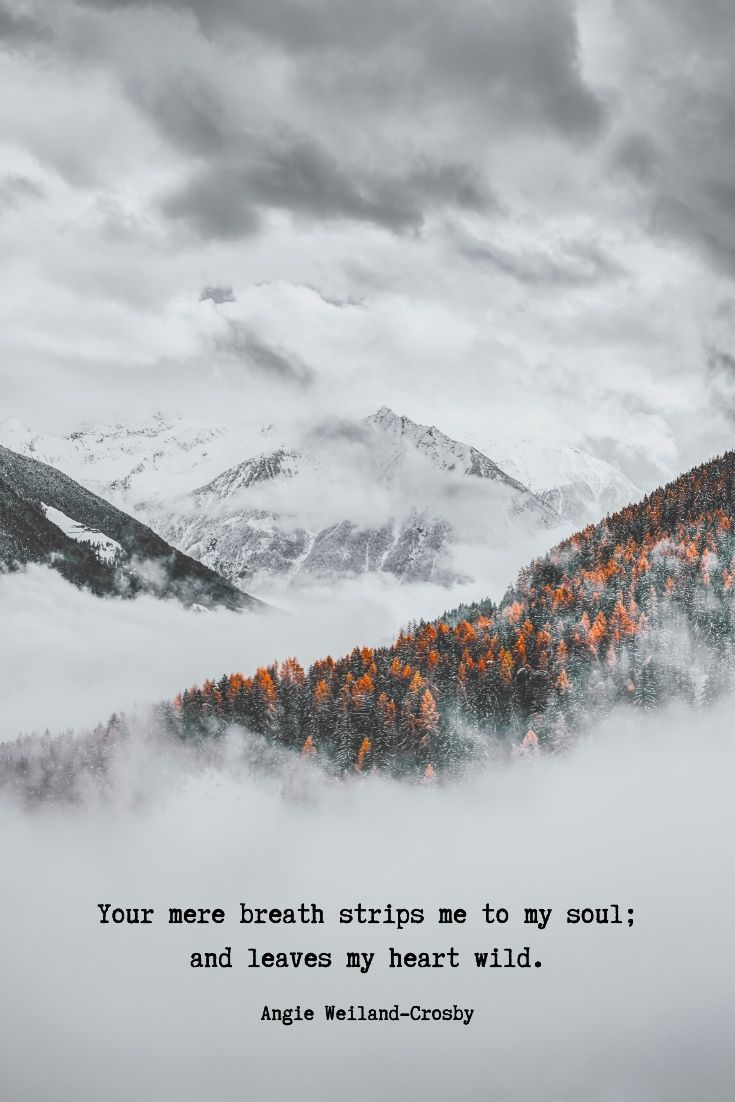 Breathless Winter winter love quotes  soul quotes  beautiful winter quotes  nature photography with clouds fog snow autumn trees and mountains by Eberhard Grossgasteiger...