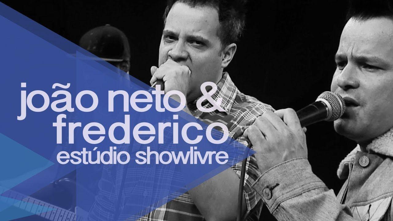 João Neto & Frederico no Estúdio Showlivre 2014 - Apresentação na íntegra