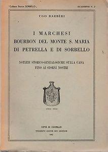 UGO-BARBERI-I-MARCHESI-BOURBON-DEL-MONTE-S-MARIA-DI-PETRELLA-E-DI-SORBELLO-1943