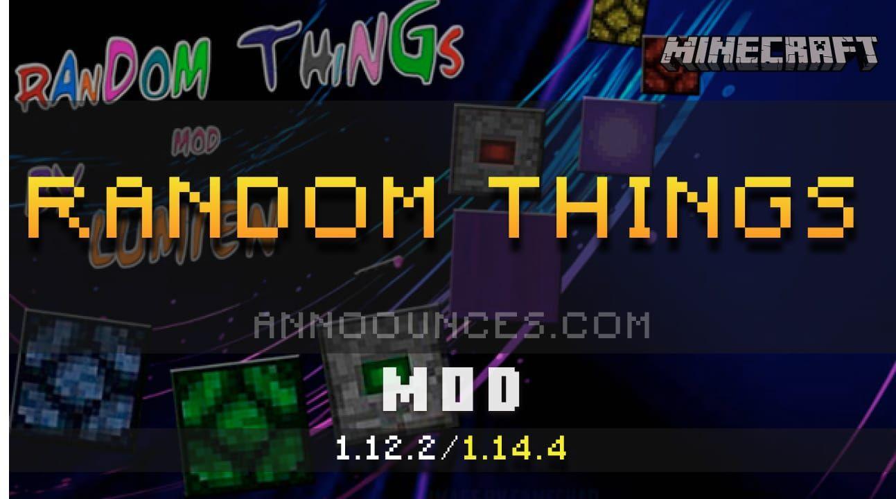 Random Things Mod 1 14 4 1 12 2 Minecraft Mods Minecraft Mod