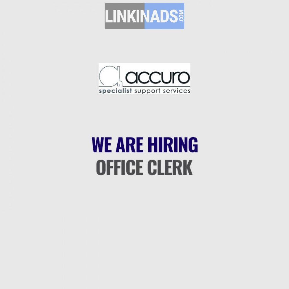 Hiring  Office Clerk  LinkinadsCom Advertisement
