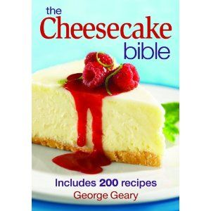 The Cheesecake Bible: Includes 200 Recipes (Paperback)  http://www.amazon.com/dp/0778801926/?tag=goandtalk-20  0778801926