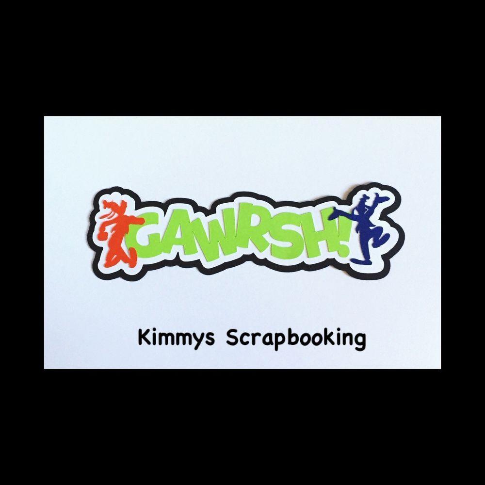 71ee4b0a8e0 Goofy Gwarsh Scrapbook Title Premade Paper Piece