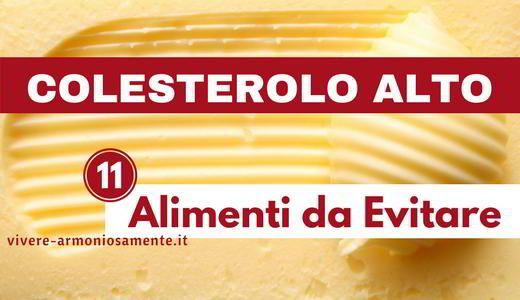 Colesterolo alto alimenti da evitare per abbassare il for Colesterolo alto cibi da evitare
