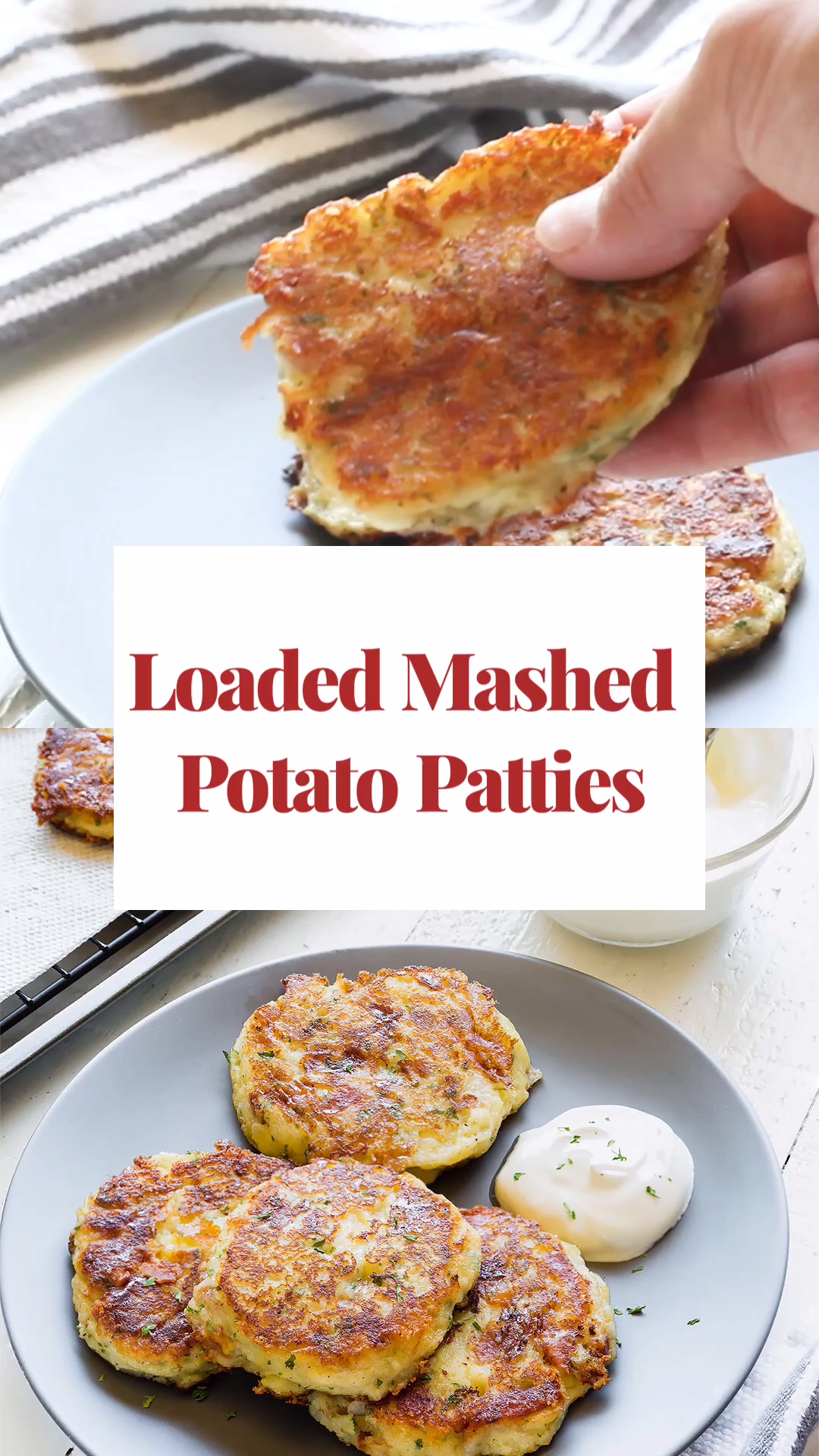 The BEST Loaded Mashed Potato Patties