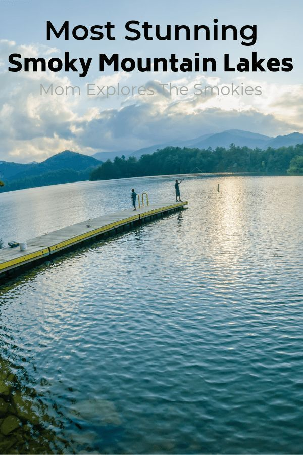 Stunning Smoky Mountain Lakes Tennessee vacation