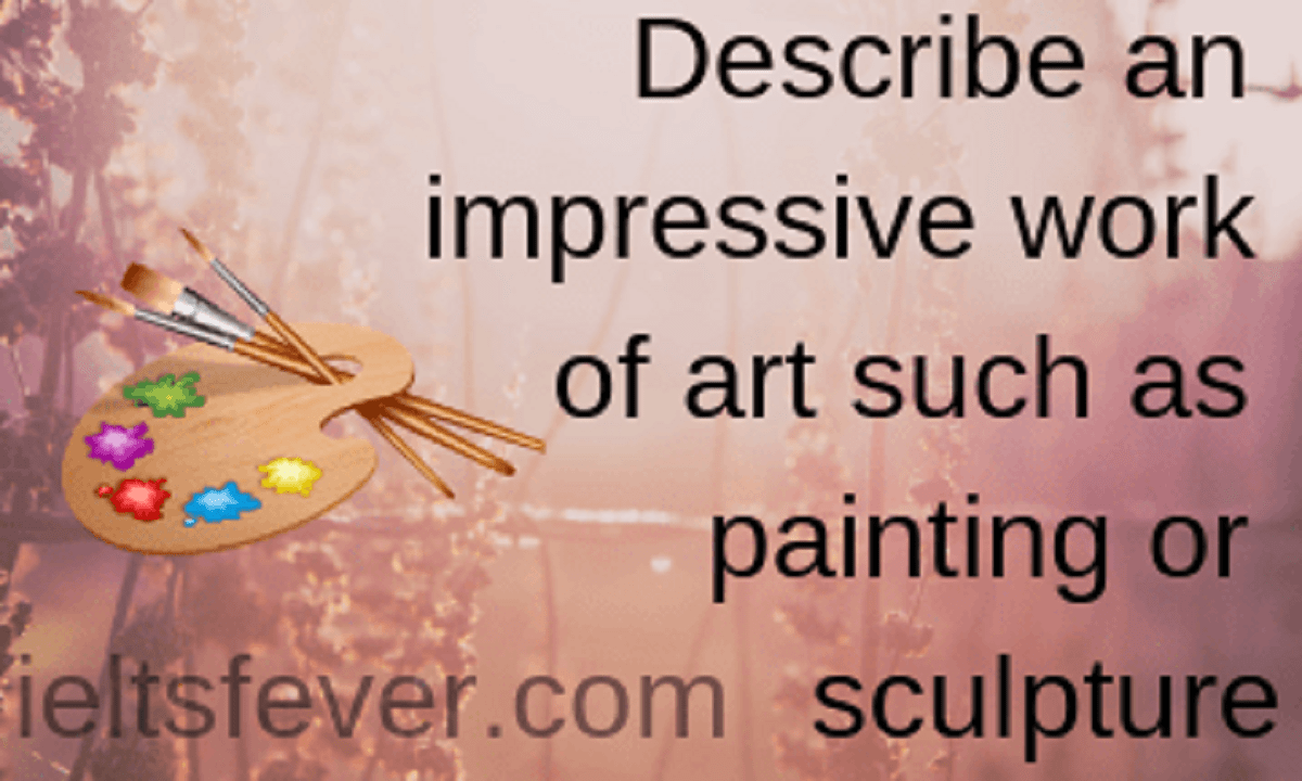 Describe An Impressive Work Of Art Such As Painting Or Sculpture Sculpture Artwork Nature Paintings
