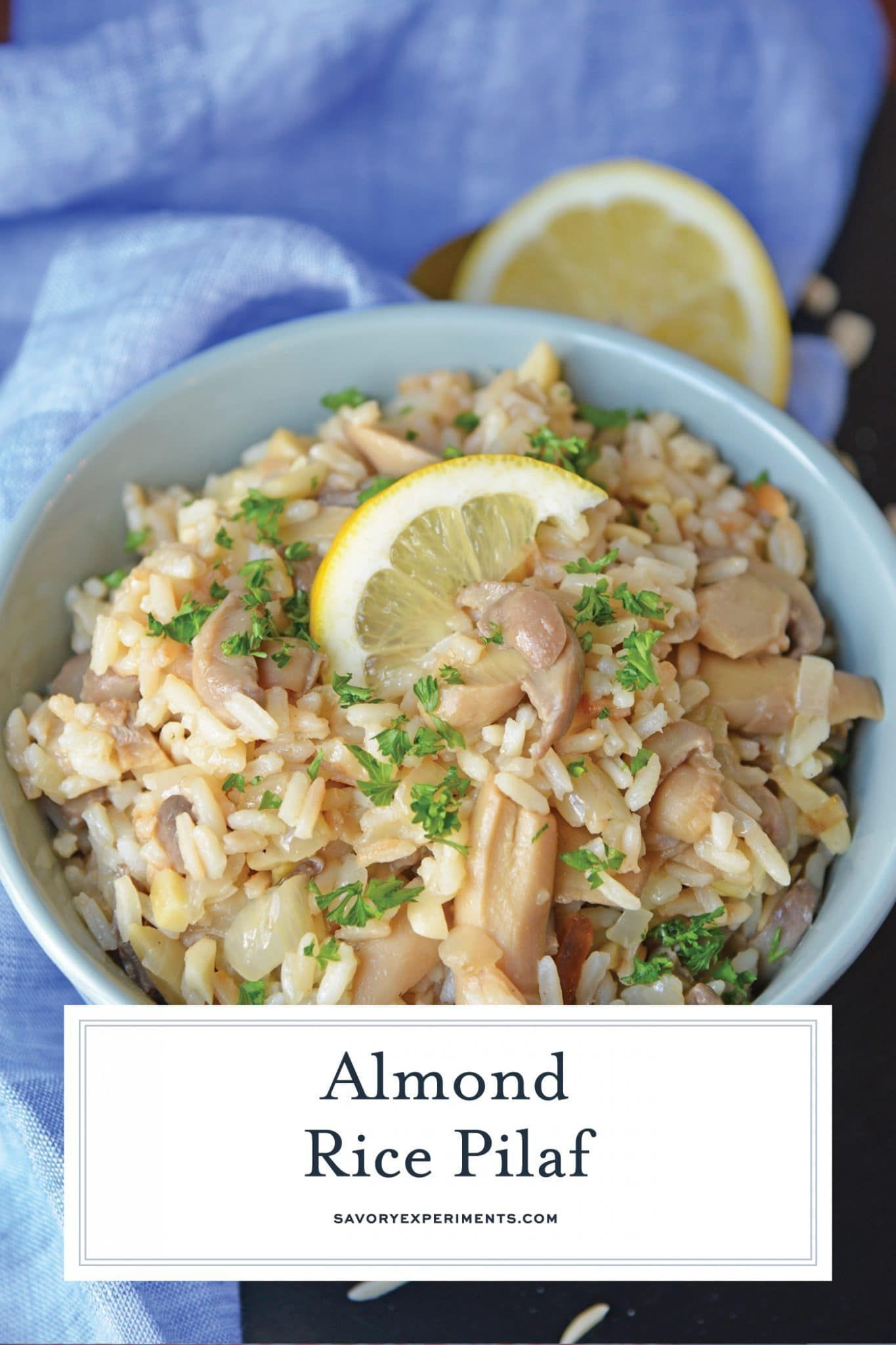Almond Rice Pilaf is an easy side dish made with crunchy almonds, mushrooms and savory chicken broth and lemon juice to give it loads of flavor! An easy rice recipe the whole family will love. #ricepilafrecipe #easysidedish www.savoryexperiments.com #easyricepilaf Almond Rice Pilaf is an easy side dish made with crunchy almonds, mushrooms and savory chicken broth and lemon juice to give it loads of flavor! An easy rice recipe the whole family will love. #ricepilafrecipe #easysidedish www.savorye #easyricepilaf