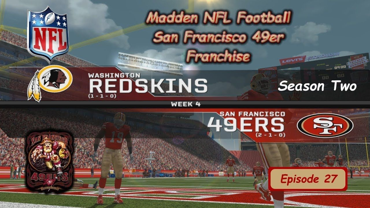Rebuilding San Francisco 49ers Madden 18 Roster Rs Year  Vs