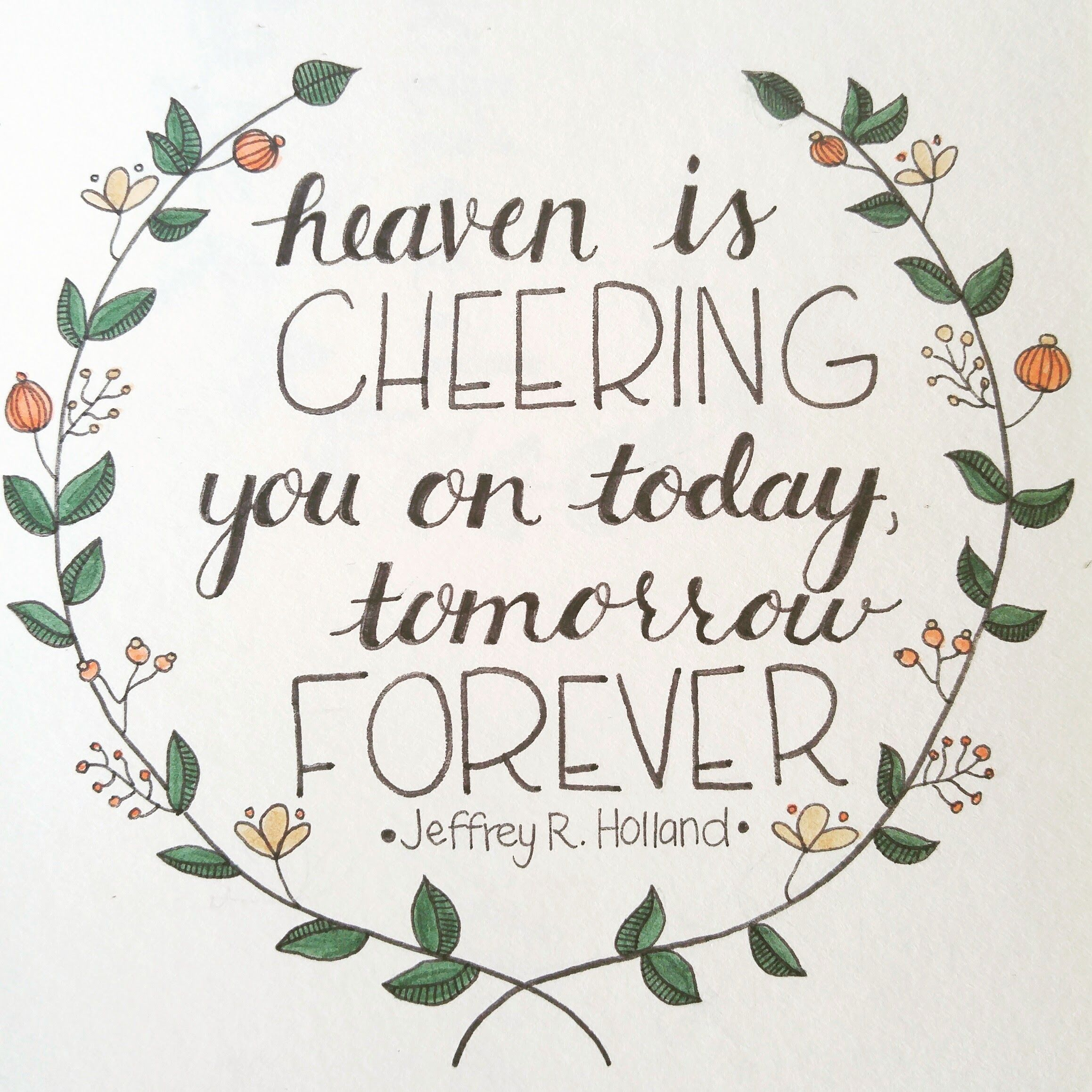 Heaven Is Cheering You On Handlettered Quotes Pinterest Quotes