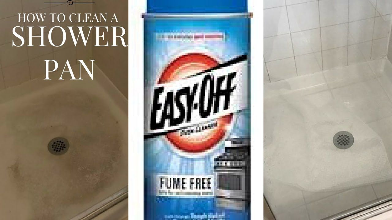 How To Clean A Shower Pan Easy Off Oven Cleaner Youtube With