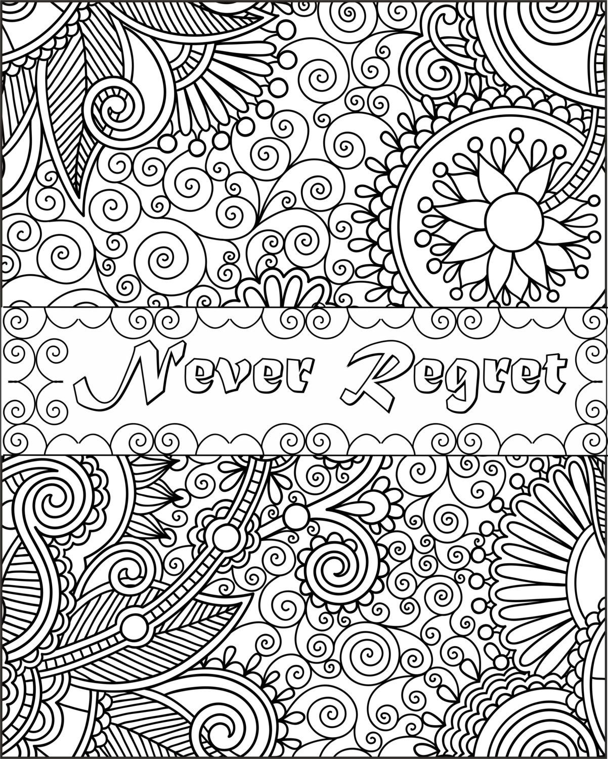 Never Regret Inspirational Fun Quotes Colouring Pages By