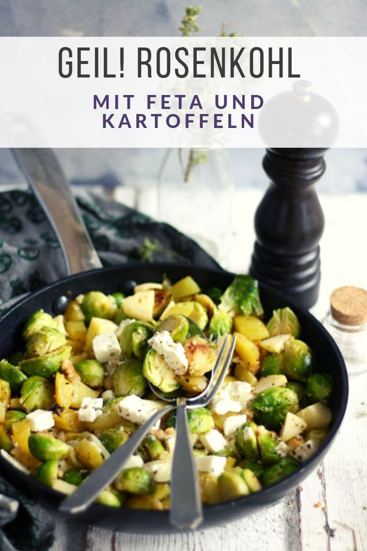 Rosenkohl Kartoffel Pfanne mit Feta ein einfaches Rosenkohl Rezept #brusselsproutrecipes