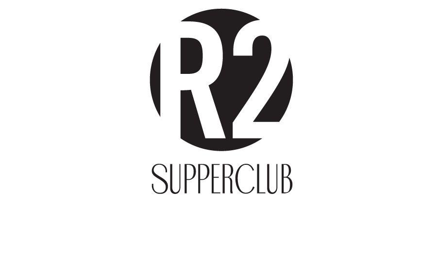 R2 SUPPER CLUB