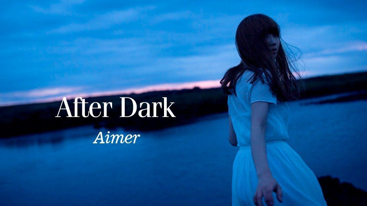 Aimer After Dark Album Full エメ Aimer のアルバム After
